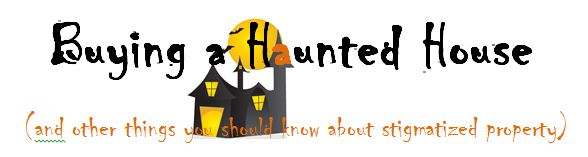 Buying a haunted house