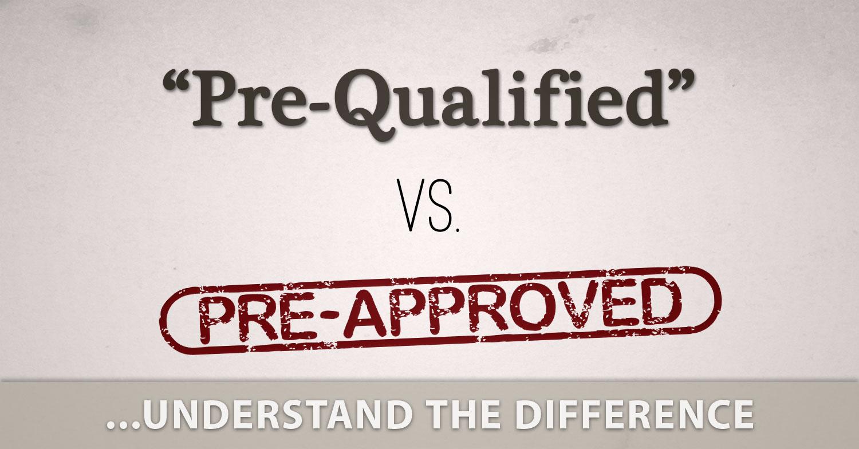 pre-qualified vs pre-approved