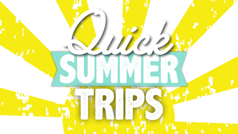 Family Summer Day Trips